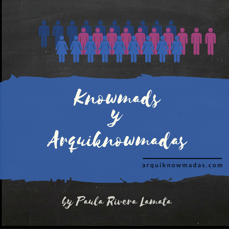 Knowmads y Arquiknowmadas