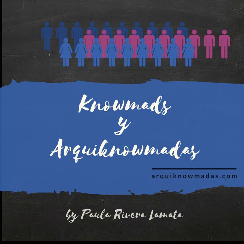 Knowmads y Arquiknowmadas