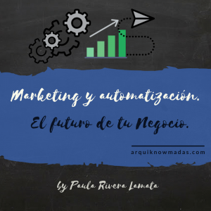 marketing-y-automatizacion-el-futuro-de-tu-negocio