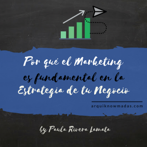 por-que-el-marketing-es-fundamental-en-la-estrategia-de-tu-negocio