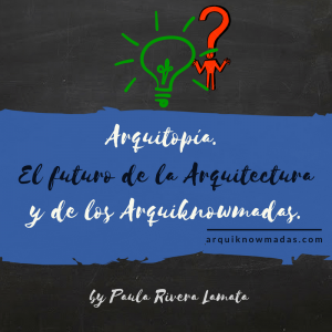 arquitopia-el-futuro-de-la-arquitectura