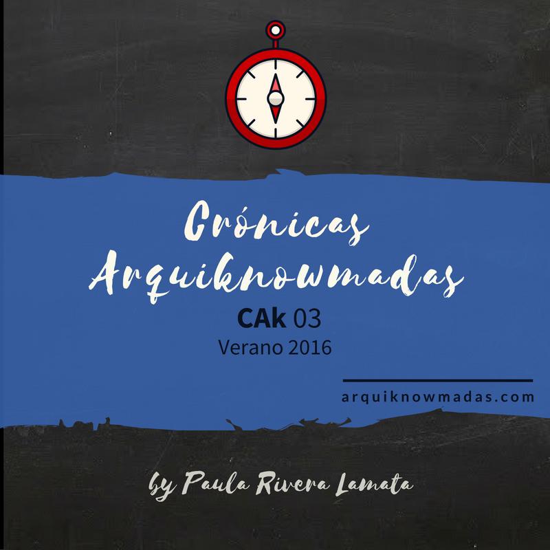 Crónicas Arquiknowmadas. CAk 03