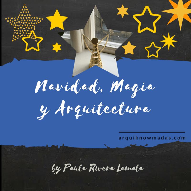Navidad, Magia y Arquitectura.