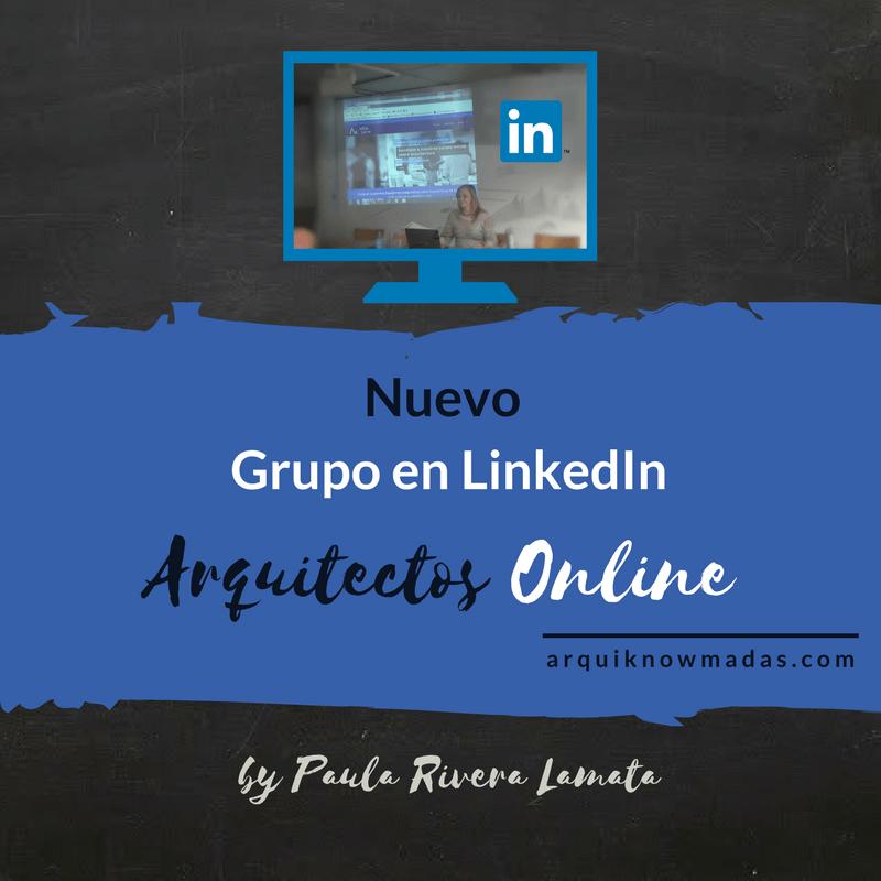 Nuevo Grupo en LinkedIn: Arquitectos Online