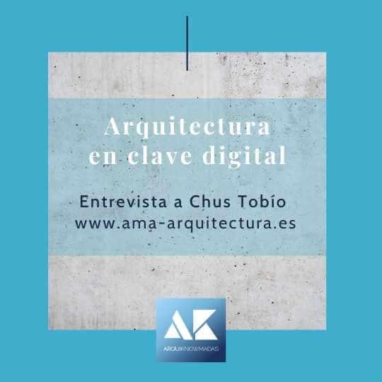 Entrevista a Chus Tobío de Ama-Arquitectura